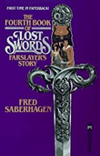 Farslayer's Story: The Fourth Book of Lost…