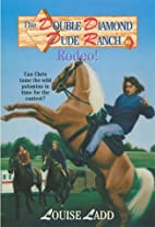 Double Diamond Dude Ranch #6 - Rodeo by…