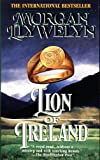 Llywelyn, Morgan: Lion of Ireland