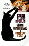 Douglas, Carole Nelson: Cat in a Diamond Dazzle