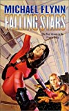 Flynn, Michael: Falling Stars
