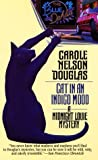 Douglas, Carole Nelson: Cat in an Indigo Mood: A Midnight Louie Mystery