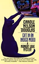 Cat in an Indigo Mood by Carole Nelson…