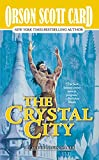 Card, Orson Scott: The Crystal City