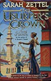 Zettel, Sarah: The Usurper&#39;s Crown