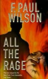 F. Paul Wilson: All the Rage