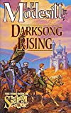 Modesitt, L.E.: Darksong Rising