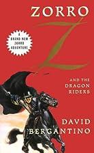 Zorro and the Dragon Riders by David…