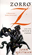Zorro and the Witch's Curse by John Whitman