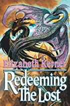 Redeeming the Lost by Elizabeth Kerner
