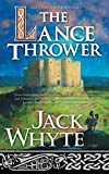 Whyte, Jack: The Lance Thrower