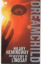 Dreamchild by Hilary Hemingway