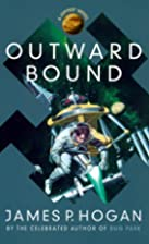Outward Bound by James P. Hogan