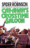 Robinson, Spider: Callahan&#39;s Crosstime Saloon