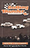 Wright, Kent: Rolling Thunder Stock Car Racing: White Lightning