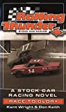 Keith, Don: Rolling Thunder Stock Car Racing