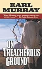 On Treacherous Ground: Secret Stories of the…