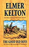 Kelton, Elmer: Good Old Boys