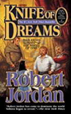 Knife of Dreams (The Wheel of Time, Book 11)…