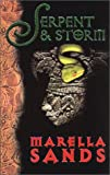 Sands, Marella: Serpent and Storm