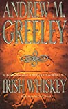 Greeley, Andrew M.: Irish Whiskey