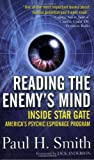 Smith, Paul: Reading the Enemy's Mind: Inside Star Gate-America's Psychic Espionage Program