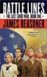 Reasoner, James: Battle Lines