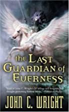 The Last Guardian of Everness (War of the…
