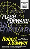 Sawyer, Robert J.: Flashforward