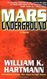 Hartmann, William K.: Mars Underground