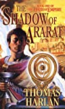 Harlan, Thomas: The Shadow of Ararat (Oath of Empire, Book 1)