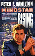 Mindstar Rising by Peter F. Hamilton