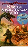 Emert, Phyllis Raybin: Monsters, Strange Dreams and Ufo's