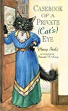 Casebook of a Private (Cat's) Eye by Mary…