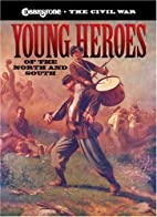 Cobblestone - The Civil War: Young Heroes of…