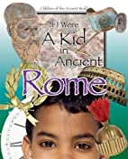 If I Were a Kid in Ancient Rome: Children of…