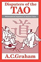 Disputers of the Tao: Philosophical Argument…