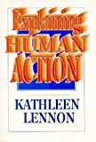 Lennon, Kathleen: Explaining Human Action