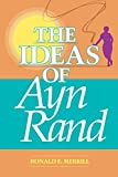 Merrill, Ronald E.: Ideas of Ayn Rand