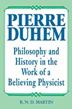 Pierre Duhem: Philosophy and History in the…
