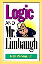 Logic and Mr. Limbaugh: A Dittohead's Guide…