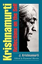 Krishnamurti: Reflections on the Self by…