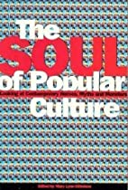 Soul of Popular Culture: Looking At…