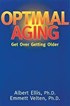 Optimal Aging: Get Over Getting Older by Dr.…