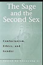 The Sage and the Second Sex: Confucianism,…