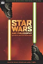 Star Wars and Philosophy: More Powerful than…