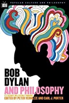 Bob Dylan and Philosophy (Popular Culture…