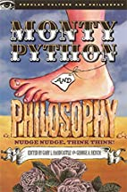 Monty Python and Philosophy (Popular Culture…