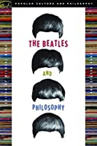 The Beatles and Philosophy (Popular Culture…