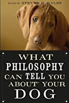 What Philosophy Can Tell You about Your Dog…